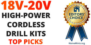 Best 18-20 Volt High-Powered Cordless Drill/Driver Sets – 2017 Picks
