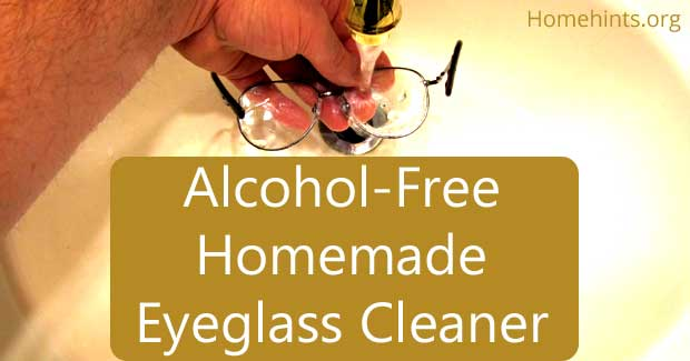 alcohol-free homemade eyeglass and lens cleaner