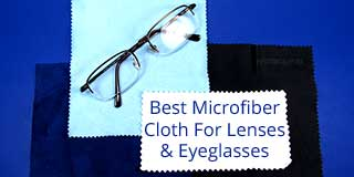 The Best Microfiber Cleaning Cloth For Camera Lenses And Eyeglasses.