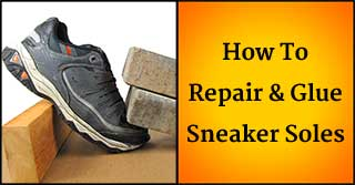How to Repair and Glue Sneaker Soles