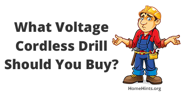 What Voltage Cordless Drill Should You Buy?